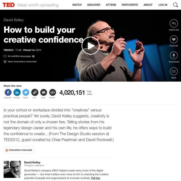 David Kelley : Comment construire votre confiance créative