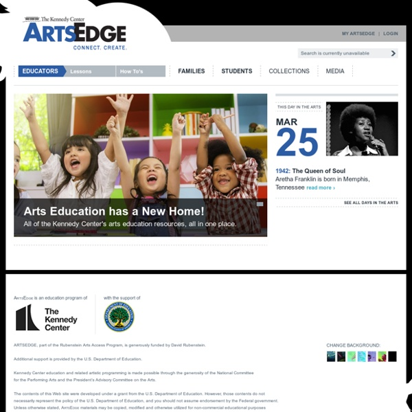 ARTSEDGE: The Kennedy Center's Arts Education Network
