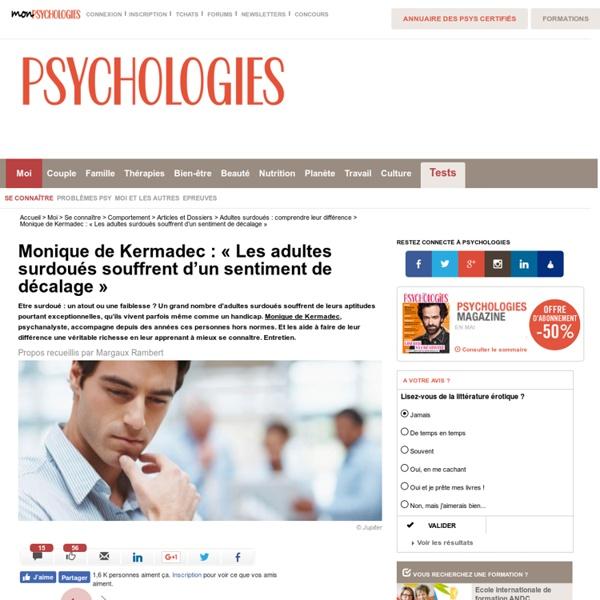 Monique de Kermadec : « Les adultes surdoués souffrent d'un sentiment de décalage »