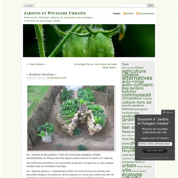"""Keyhole Gardens"" « Jardins et Potagers Urbains"