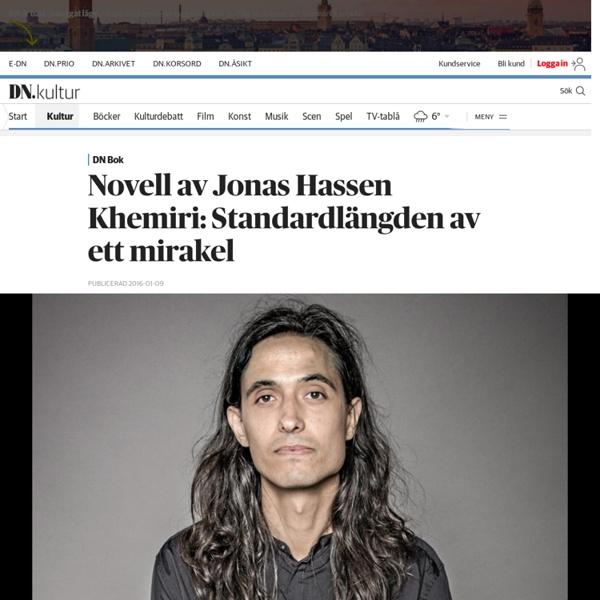 Novell av Jonas Hassen Khemiri: Standardlängden av ett mirakel