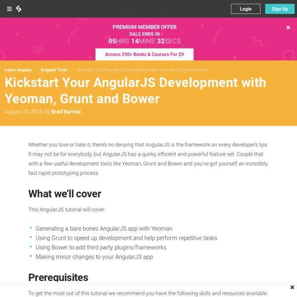 Kickstart Your AngularJS Development with Yeoman, Grunt and Bower