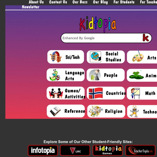 Kidtopia - a Google custom safe search engine and web directory for elementary age students