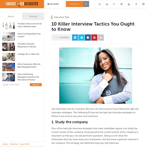 10 Killer Interview Tactics You Ought to Know