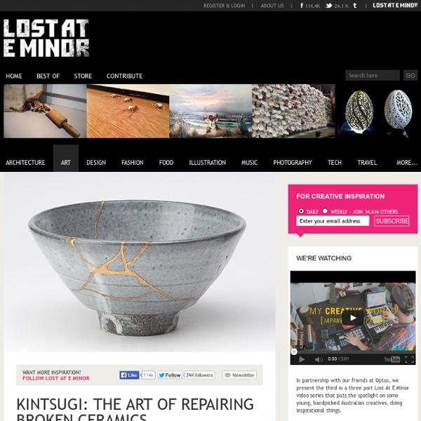 Kintsugi: the art of repairing broken ceramics