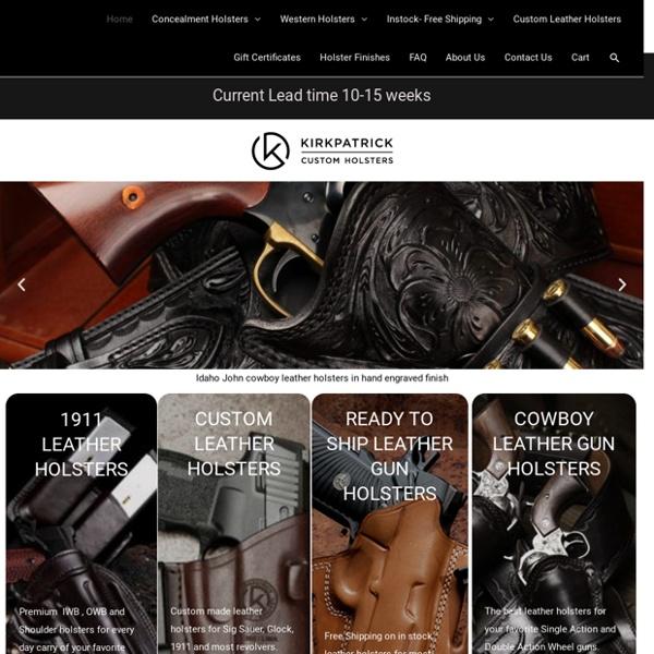 Home - Kirkpatrick Leather Holsters