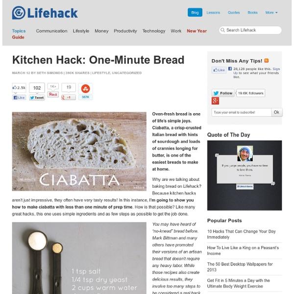 Kitchen Hack: One-Minute Bread
