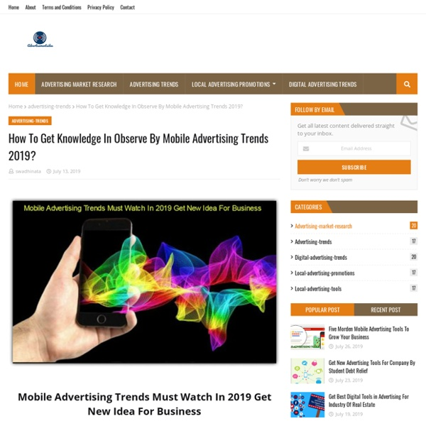 How To Get Knowledge In Observe By Mobile Advertising Trends 2019?