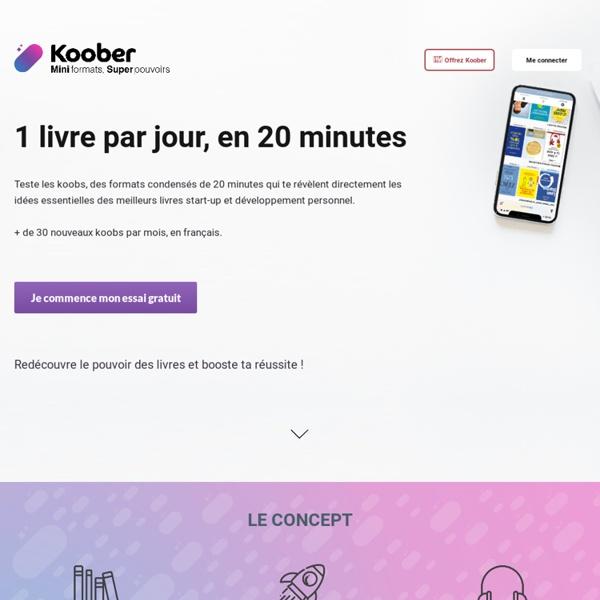 Koober - Les résumés des livres qu'il faut avoir lus