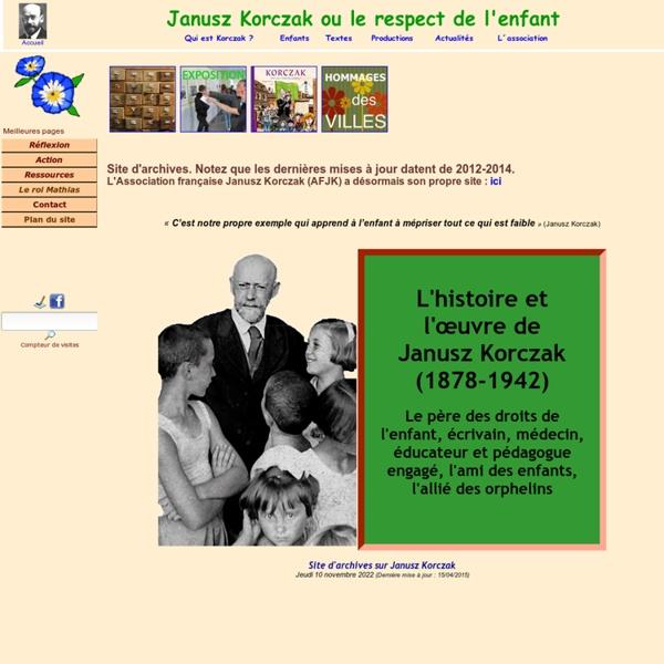 Janusz KORCZAK ou le respect de l'enfant : son histoire, son actualité - Ass. Frse Janusz Korczak