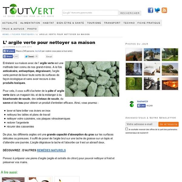 L' argile verte pour nettoyer sa maison