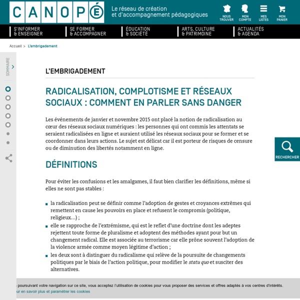 Radicalisation, complotisme, réseaux sociaux : comment en parler sans danger