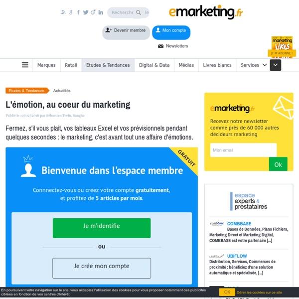 L'émotion, au coeur du marketing