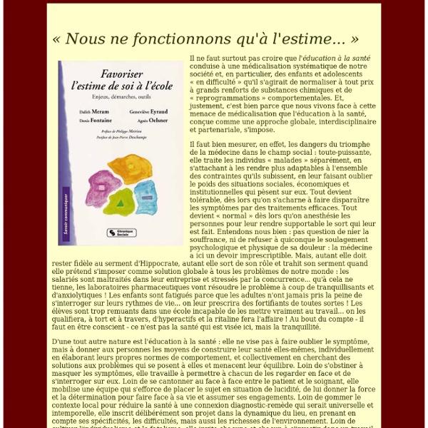 L'estime de soi: édito Philippe Meirieu
