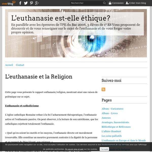 L'euthanasie et la Religion - L'euthanasie est-elle éthique?