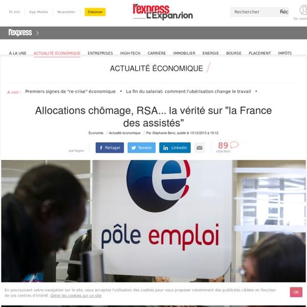 """Allocations chômage, RSA... la vérité sur """"la France des assistés"""""""
