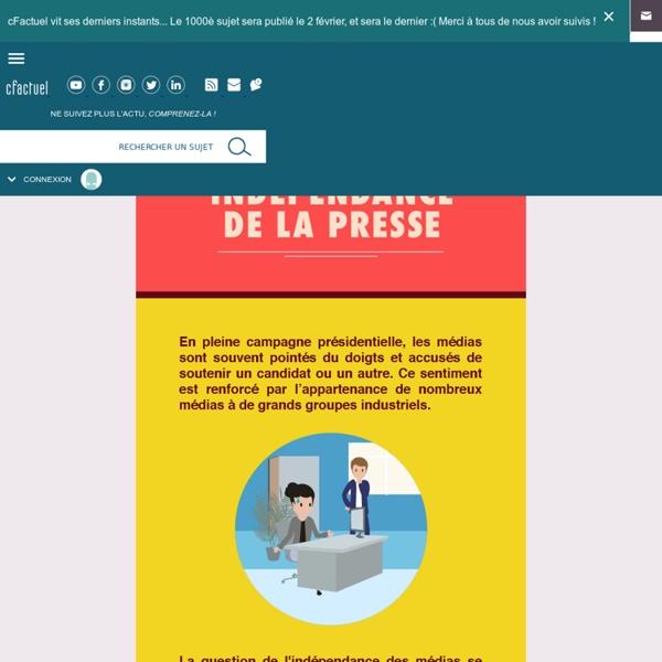 Cfactuel, 05/04/2017/ L'indépendance de la presse