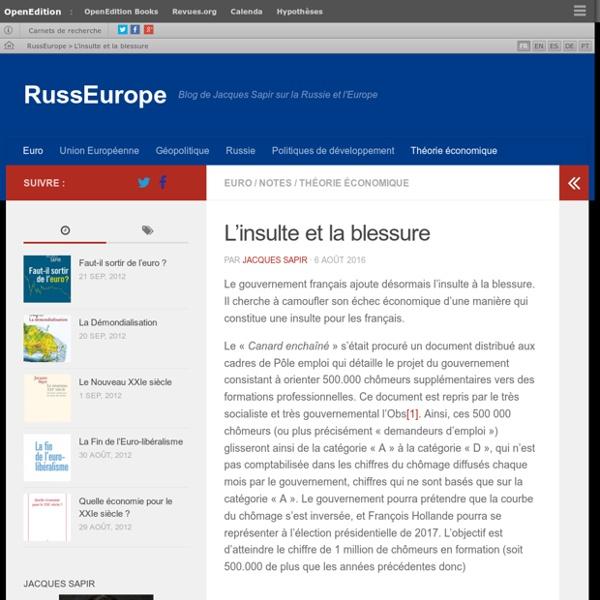 L'insulte et la blessure – RussEurope