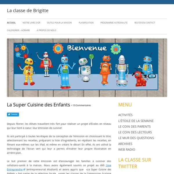 La classe de Brigitte: Des nouvelles de ma classe de 1re année, à Mont-Tremblant