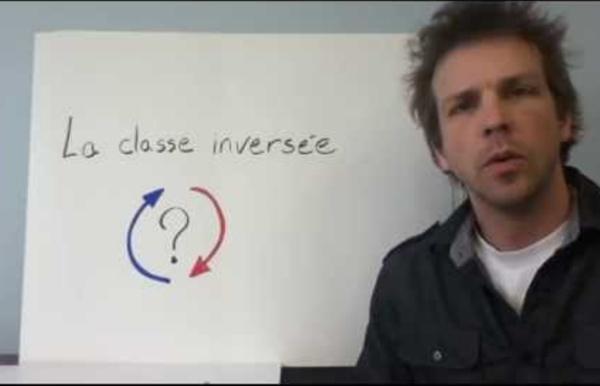 La classe inversée, c'est quoi?