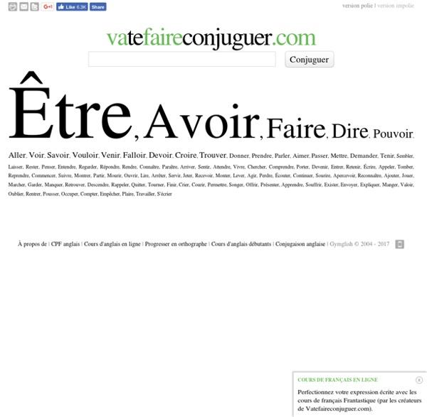 La conjugaison des verbes français