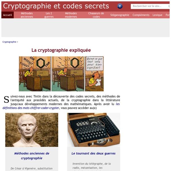 La cryptographie expliquée - les codes secrets dévoilés