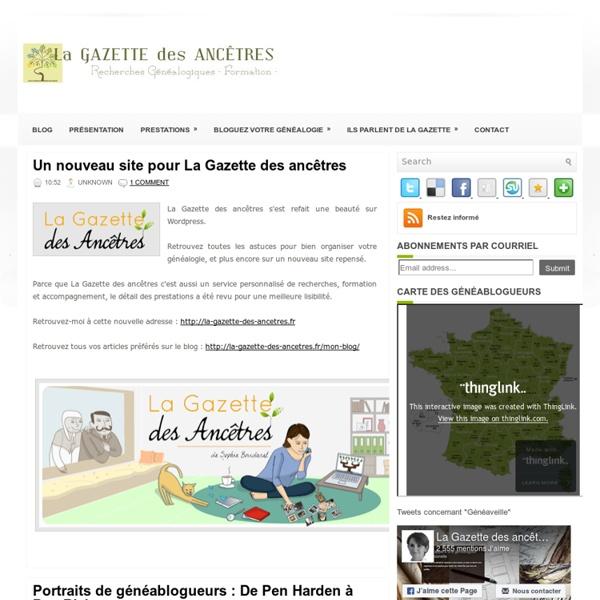 La Gazette des Ancêtres (blog de Sophie Boudarel)