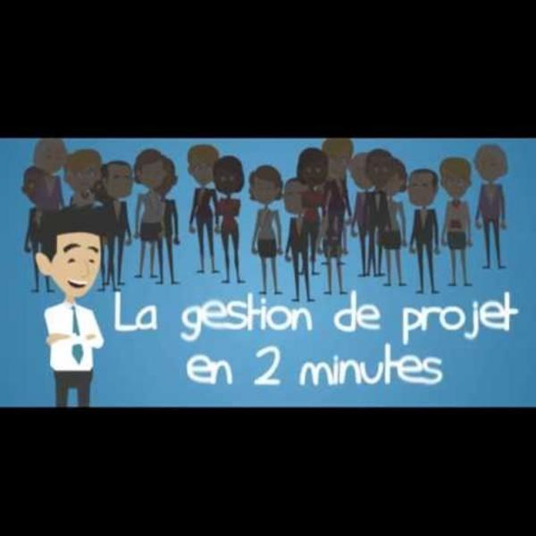 La gestion de projet en 2 min
