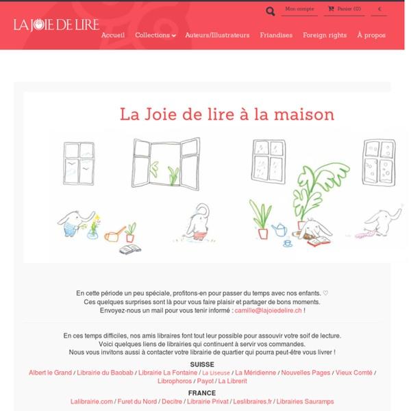 La Joie de lire à la maison: livres à écouter, livres numériques et coloriages pour les enfants par les éditions La Joie de Lire
