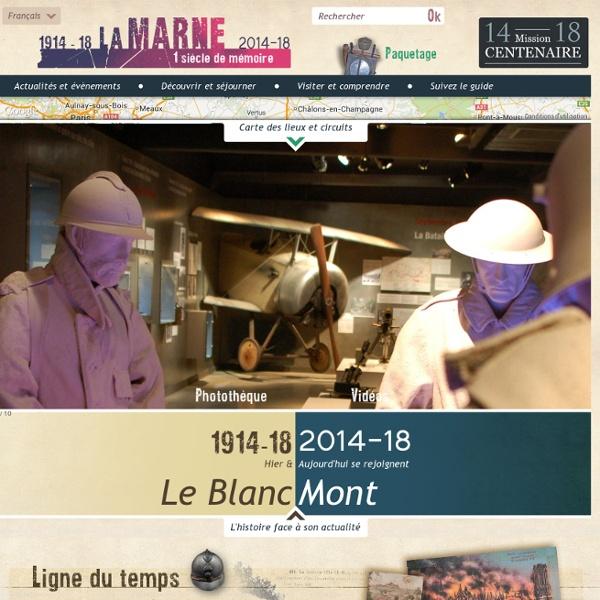 La Marne 14-18 - Un siècle de mémoire
