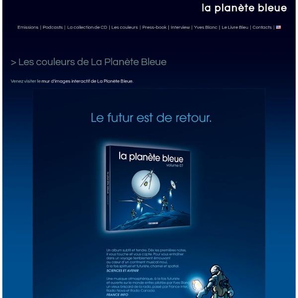 La plan?te bleue - Yves Blanc