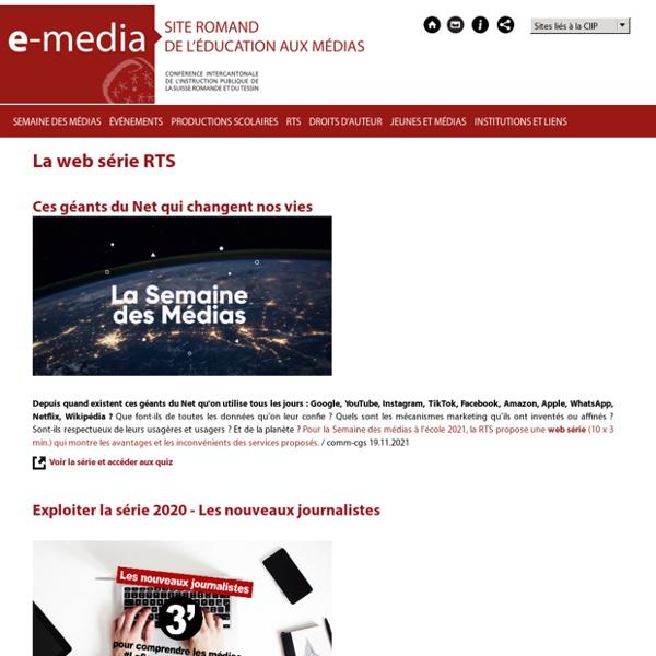 RTS - les médias expliqués aux enfants (web-série)