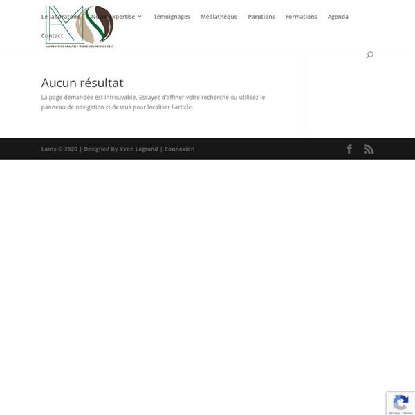 LAMS, Laboratoire d'analyse de sol. Lydia et Claude Bourguignon, protection des sols