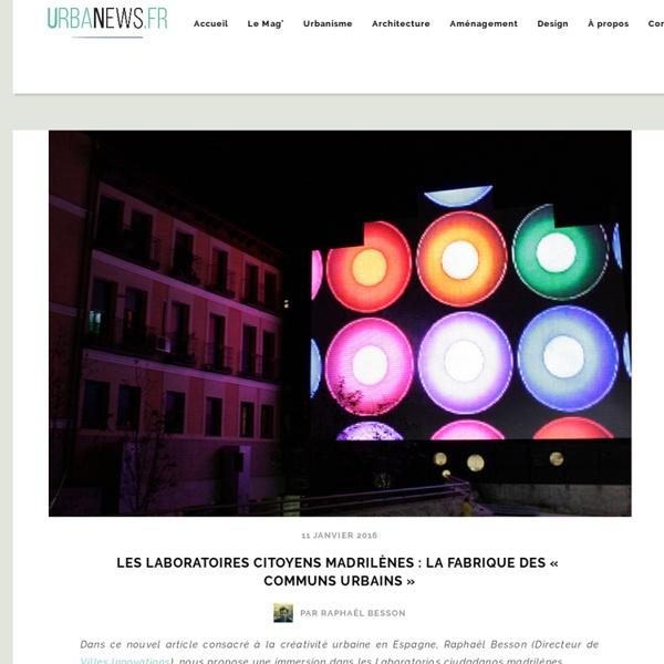 Les laboratoires citoyens madrilènes : la fabrique des « communs urbains »