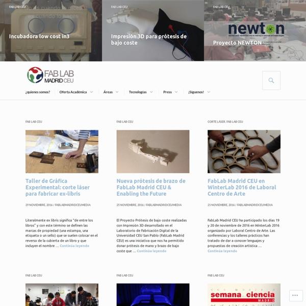 Fab Lab Madrid Ceu – Laboratorio de Fabricación Digital de la Universidad CEU San Pablo, perteneciente a la red mundial de laboratorios del Center for Bits and Atoms del MIT // If you want to know things about a FabLab in Madrid, this is the website :)