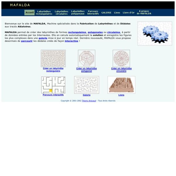 MAFALDA : Machine à Fabriquer des Labyrinthes et Dédales Aléatoires