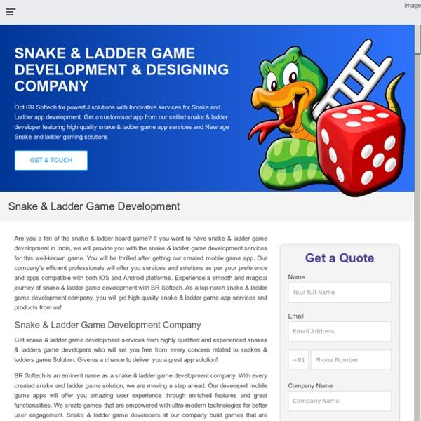 Snake & Ladder Game Development Company India, USA - BR Softech