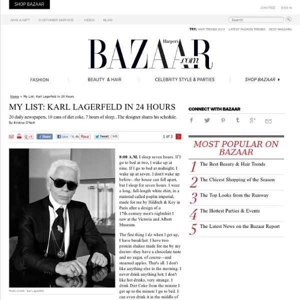 My List: Karl Lagerfeld in 24 Hours