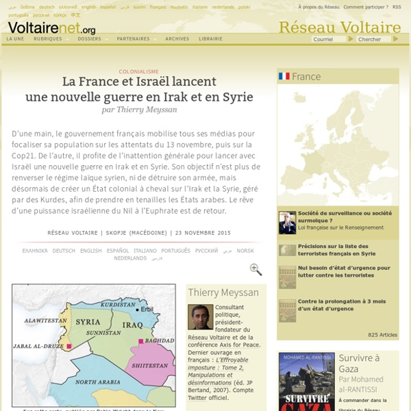 La France et Israël lancent une nouvelle guerre en Irak et en Syrie, par Thierry Meyssan