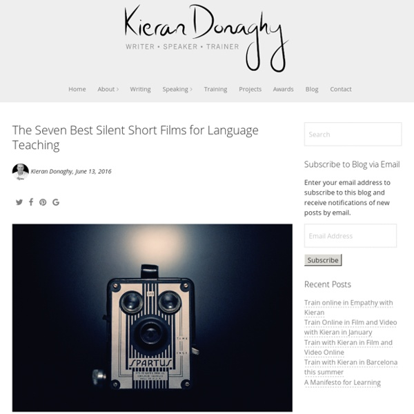 The Seven Best Silent Short Films for Language Teaching - Kieran Donaghy