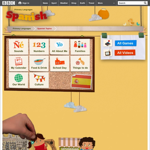 Schools - Primary Languages - Spanish: Words, phrases, activities, games, clips and songs for children learning Spanish