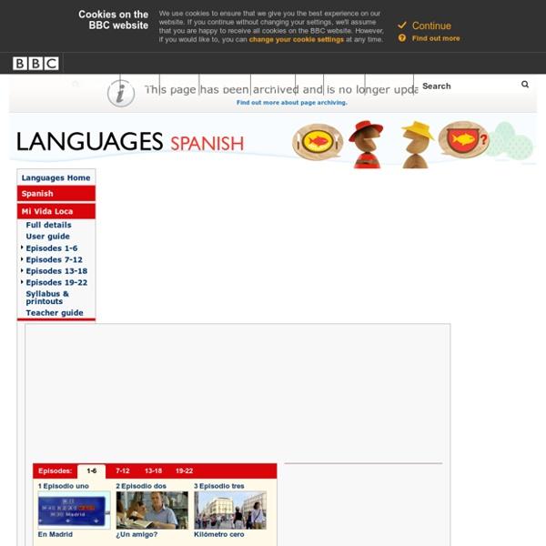 Languages - Spanish - Mi Vida Loca