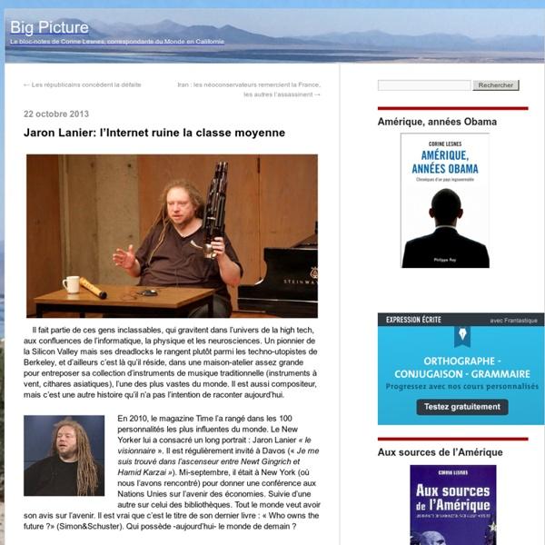 Jaron Lanier: l'Internet ruine la classe moyenne