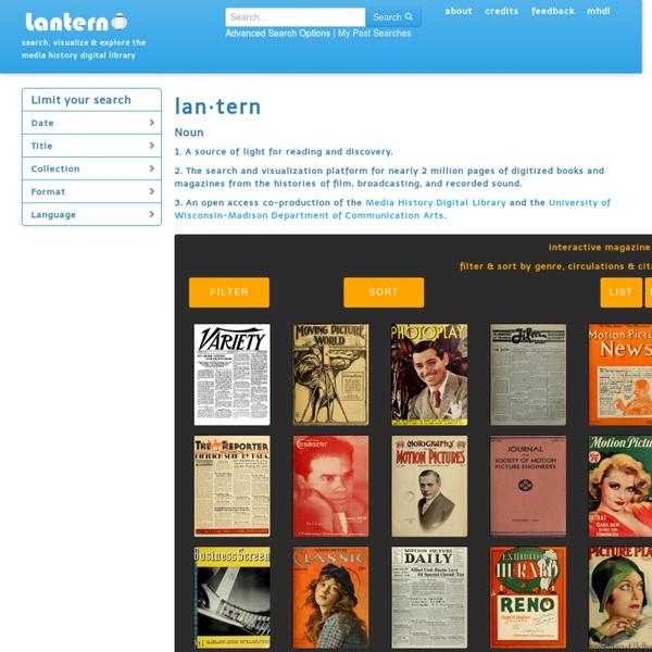 Lantern: Search, Visualize & Explore the Media History Digital Library