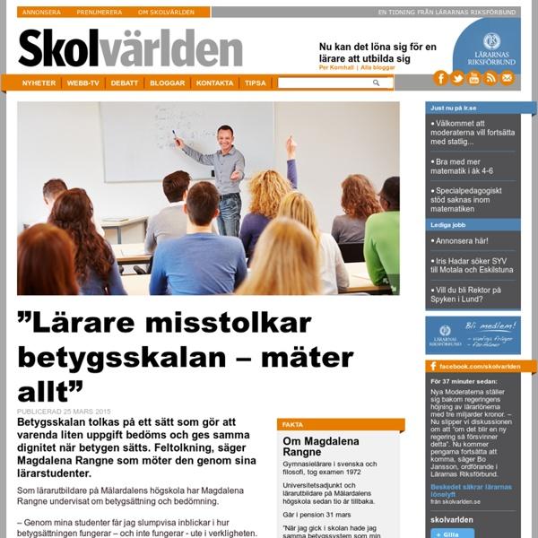 """""""Lärare misstolkar betygsskalan – mäter allt"""""""