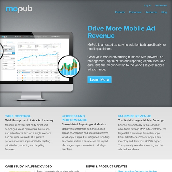 MoPub - World's Largest Mobile Ad Server and RTB Exchange for iOS and Android