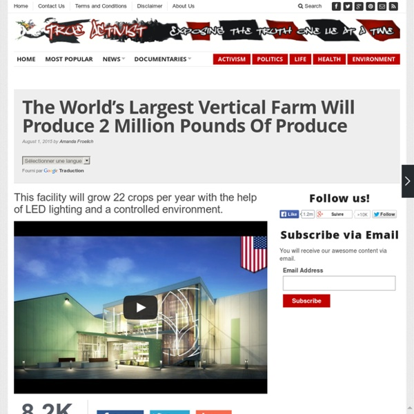 The World's Largest Vertical Farm Will Produce 2 Million Pounds Of Produce