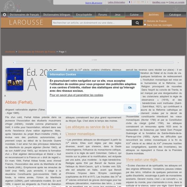 Archive Larousse : Dictionnaire de l'Histoire de France - Abbas (Ferhat), - abbayes