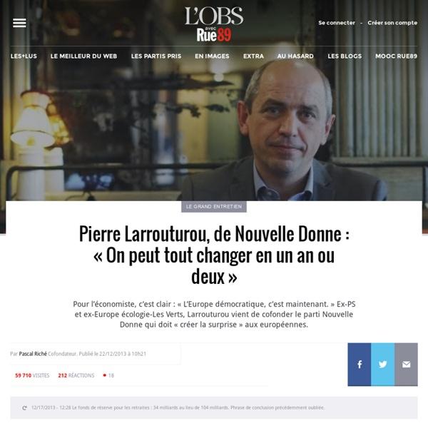 Pierre Larrouturou, de Nouvelle Donne: «On peut tout changer en un an ou deux»