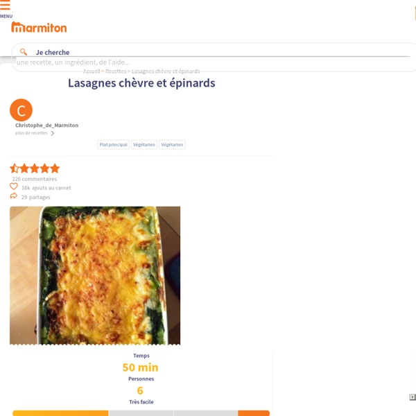 Lasagnes chèvre et épinards : Recette de Lasagnes chèvre et épinards